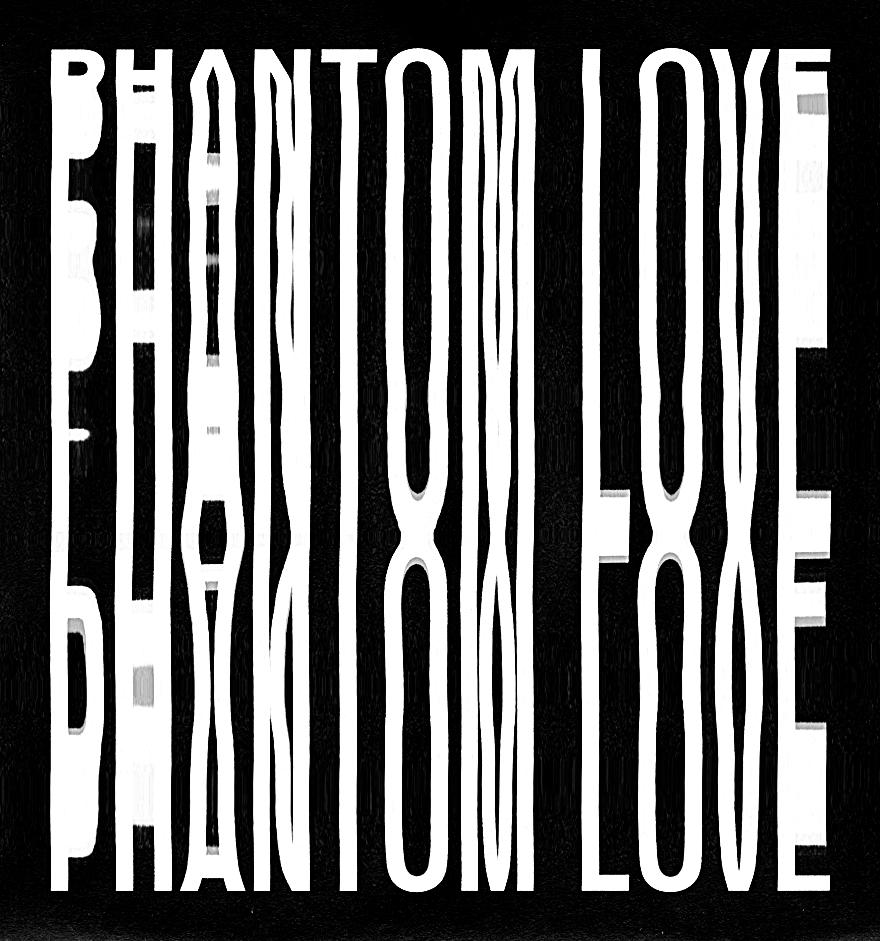 PhantomLove